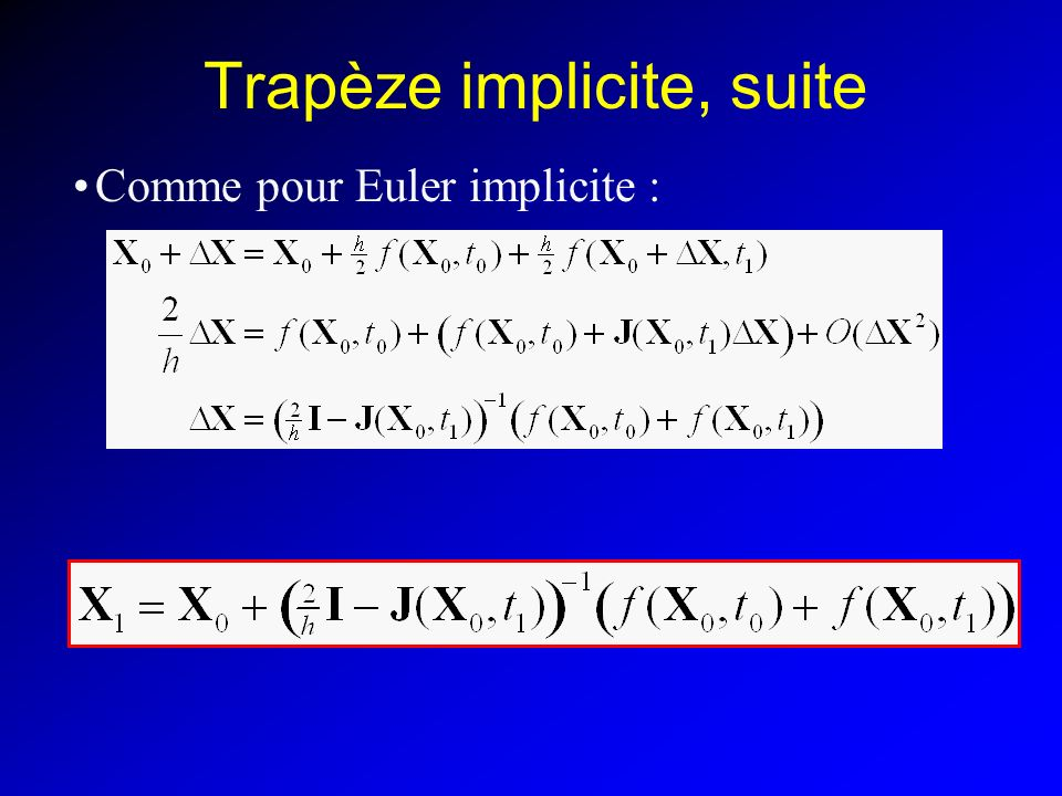 Trapèze implicite, suite
