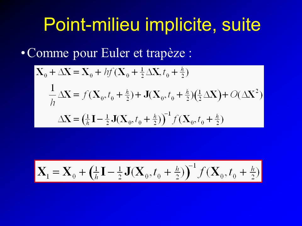 Point-milieu implicite, suite