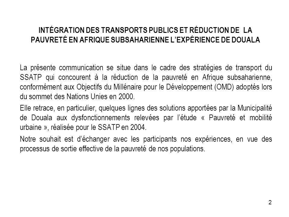 INTÉGRATION DES TRANSPORTS PUBLICS ET RÉDUCTION DE LA PAUVRETÉ EN AFRIQUE SUBSAHARIENNE L'EXPÉRIENCE DE DOUALA