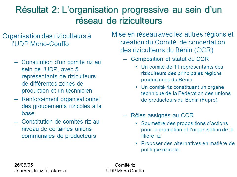Résultat 2: L'organisation progressive au sein d'un réseau de riziculteurs