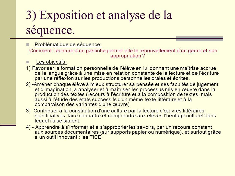 3) Exposition et analyse de la séquence.