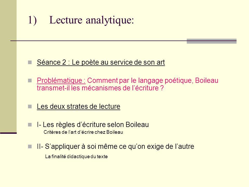 Lecture analytique: Séance 2 : Le poète au service de son art
