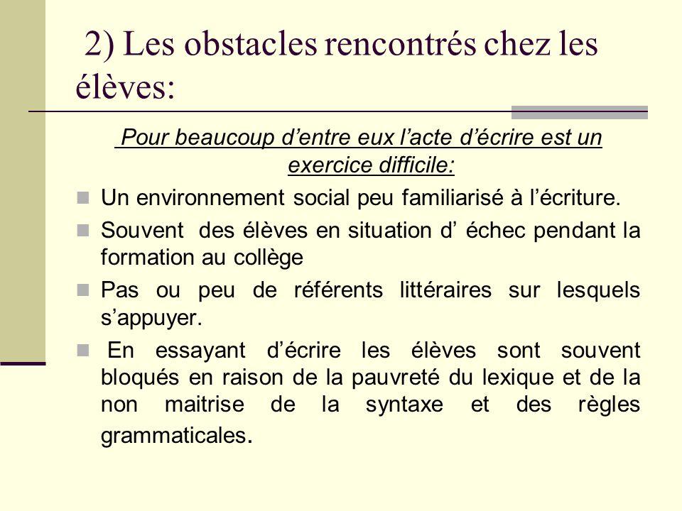 2) Les obstacles rencontrés chez les élèves: