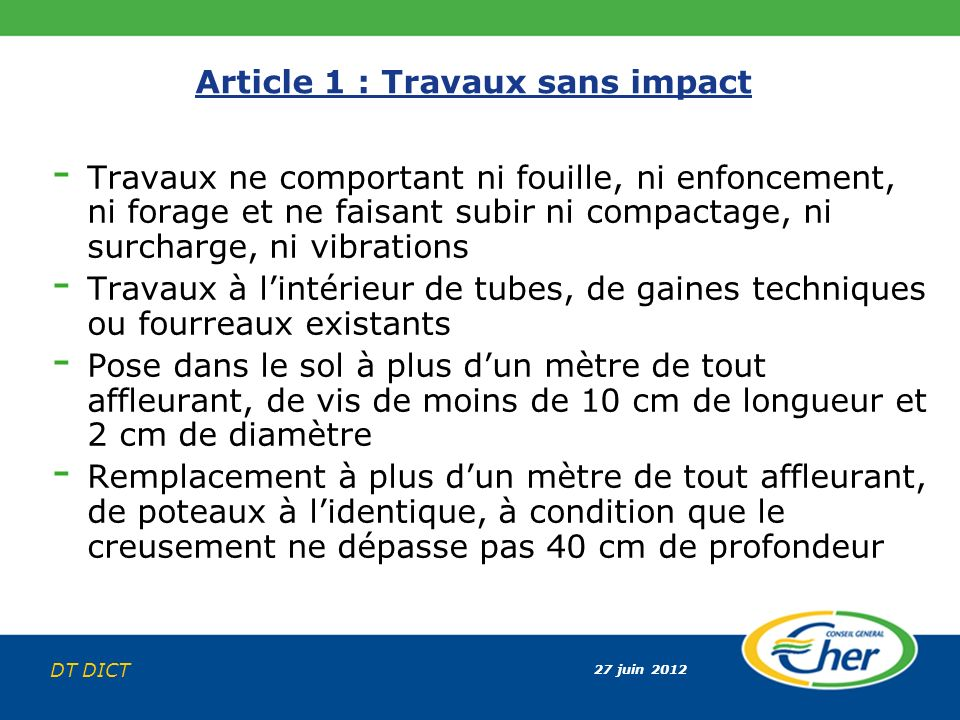 Article 1 : Travaux sans impact