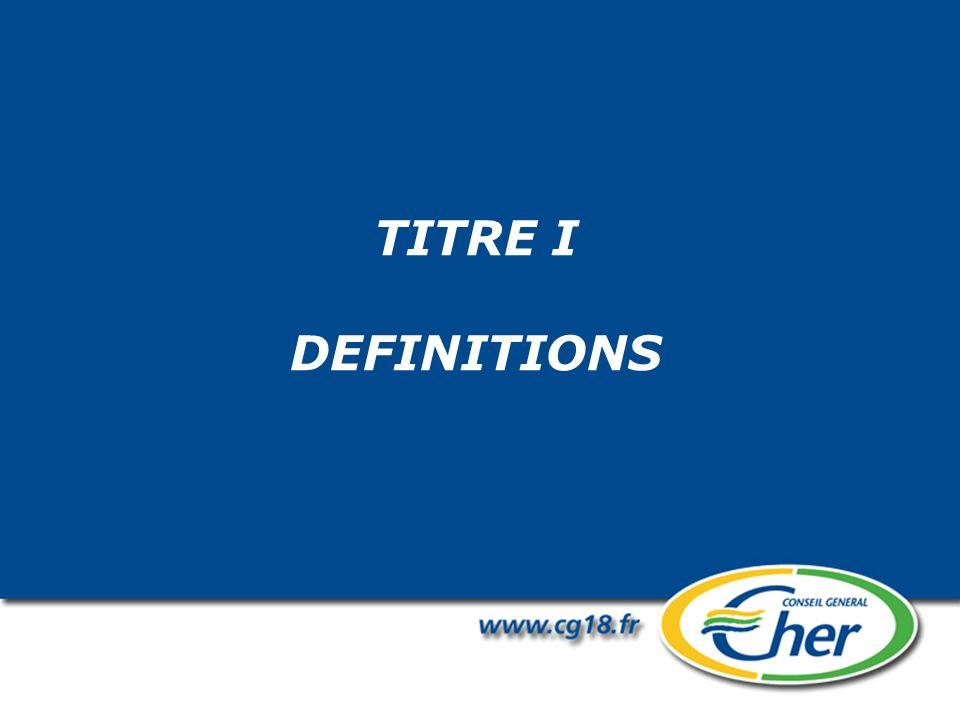 TITRE I DEFINITIONS