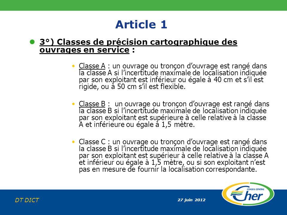 Article 1 3°) Classes de précision cartographique des ouvrages en service :