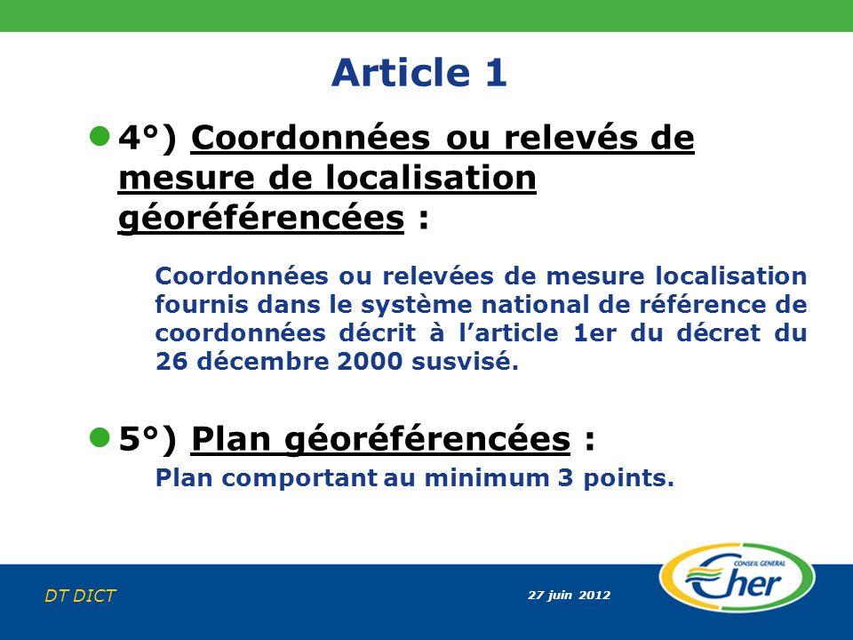 Article 1 4°) Coordonnées ou relevés de mesure de localisation géoréférencées :