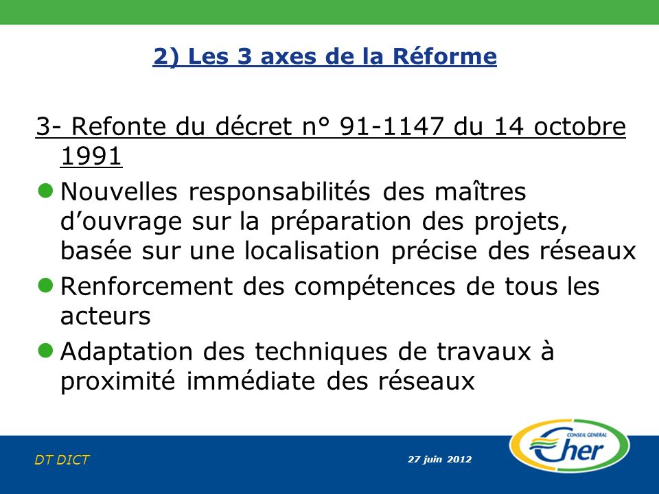 3- Refonte du décret n° 91-1147 du 14 octobre 1991