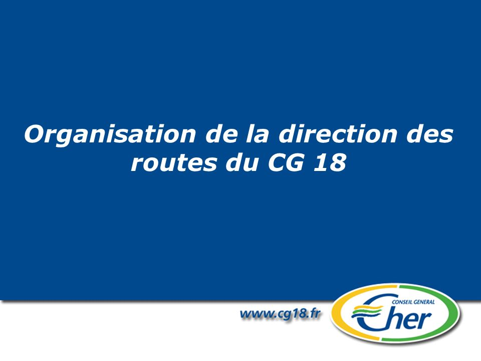 Organisation de la direction des routes du CG 18