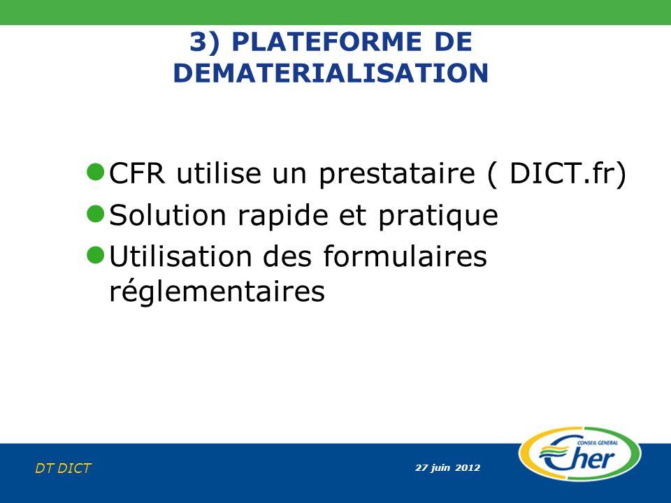 3) PLATEFORME DE DEMATERIALISATION