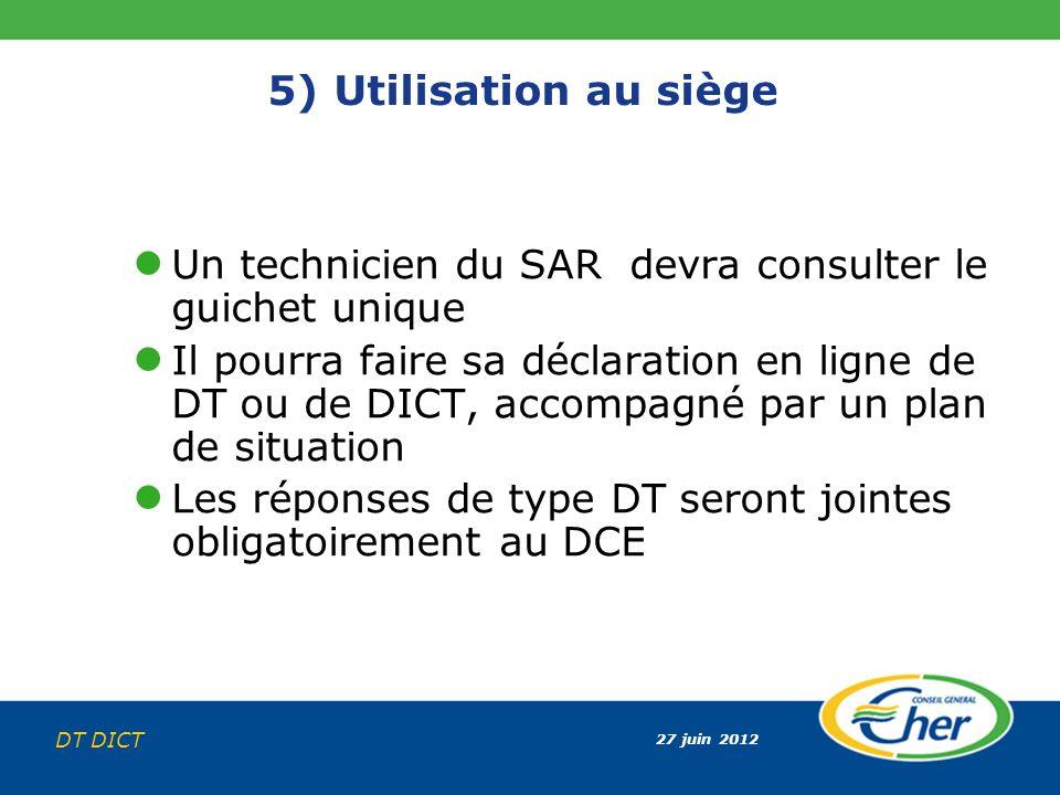 5) Utilisation au siège Un technicien du SAR devra consulter le guichet unique.
