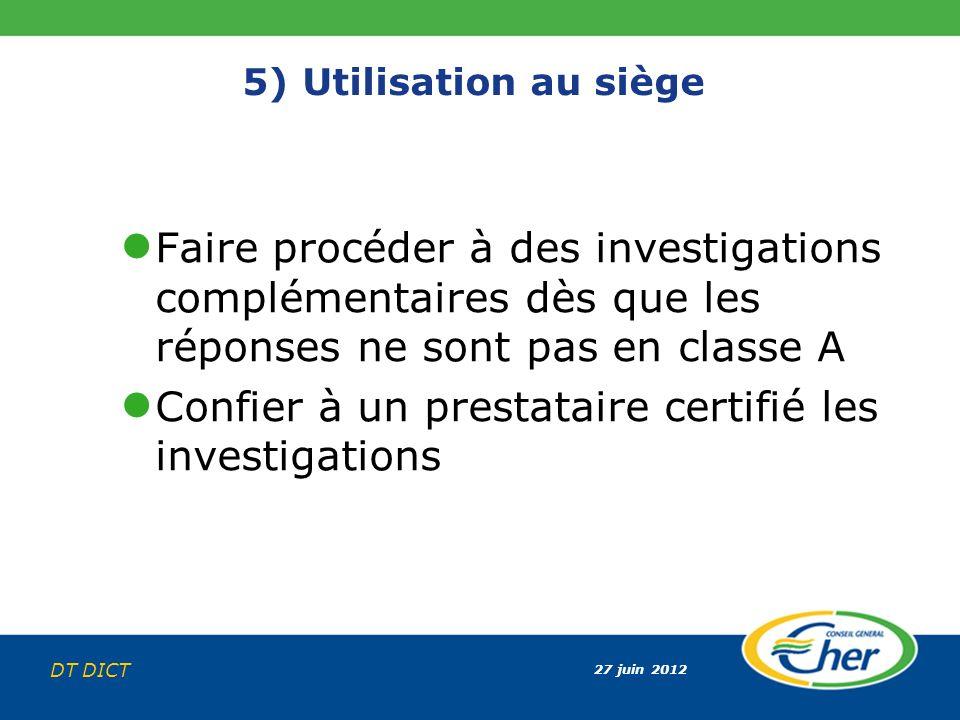 Confier à un prestataire certifié les investigations