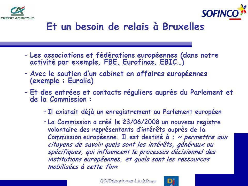 Et un besoin de relais à Bruxelles