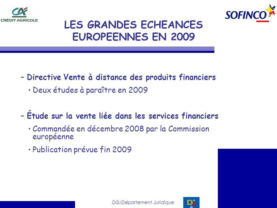 LES GRANDES ECHEANCES EUROPEENNES EN 2009