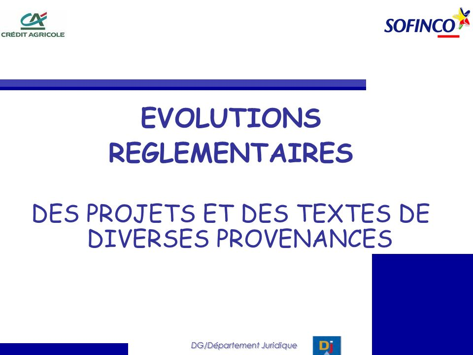EVOLUTIONS REGLEMENTAIRES