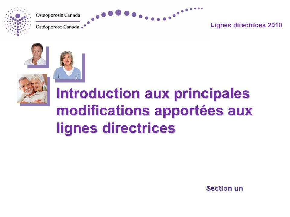 Introduction aux principales modifications apportées aux lignes directrices