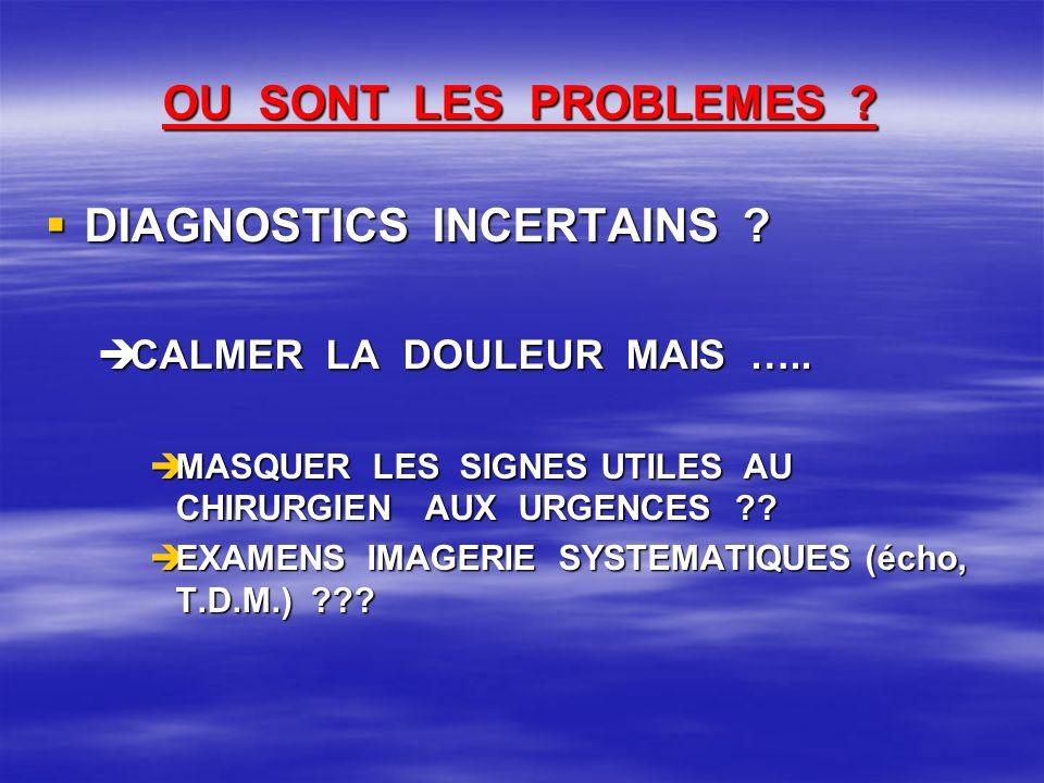 DIAGNOSTICS INCERTAINS
