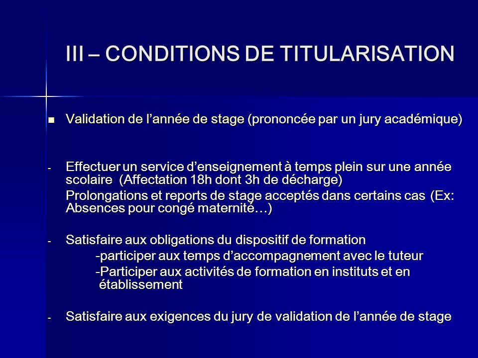 III – CONDITIONS DE TITULARISATION