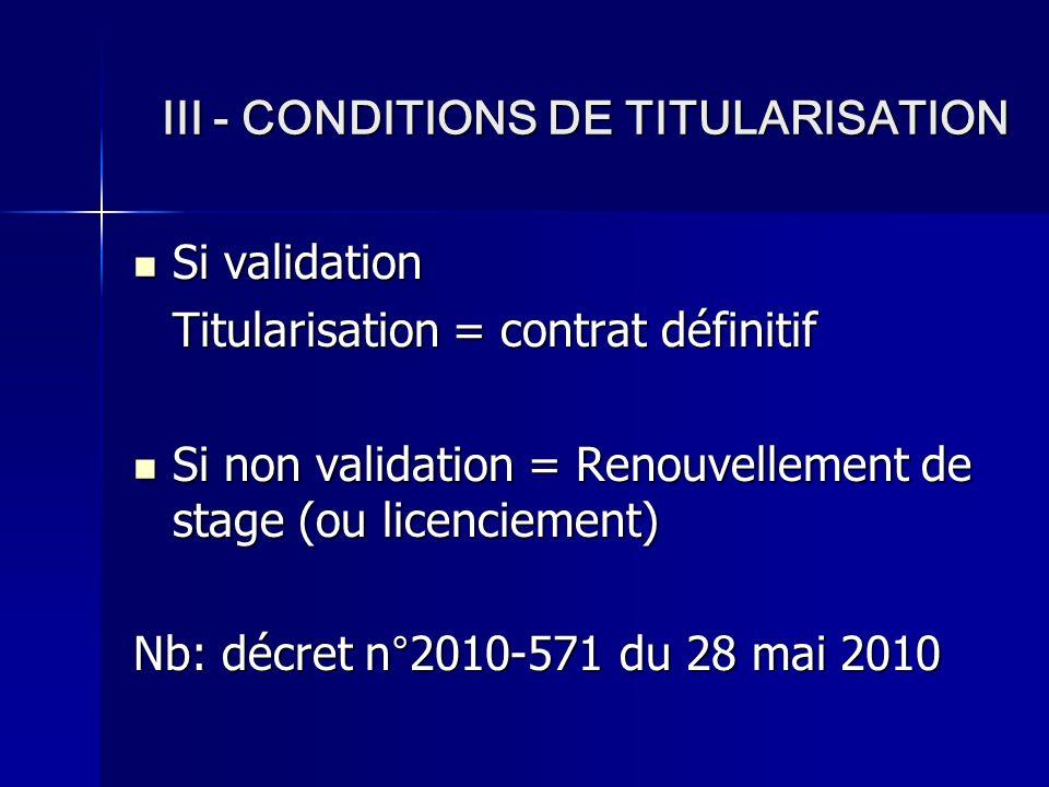 III - CONDITIONS DE TITULARISATION