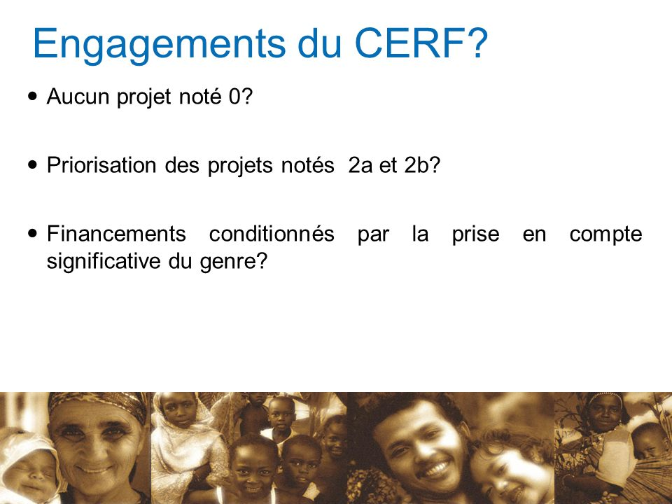 Engagements du CERF Aucun projet noté 0