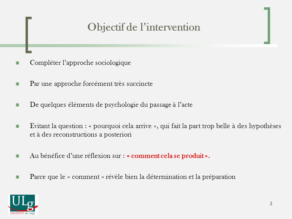 Objectif de l'intervention