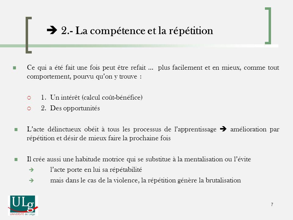  2.- La compétence et la répétition