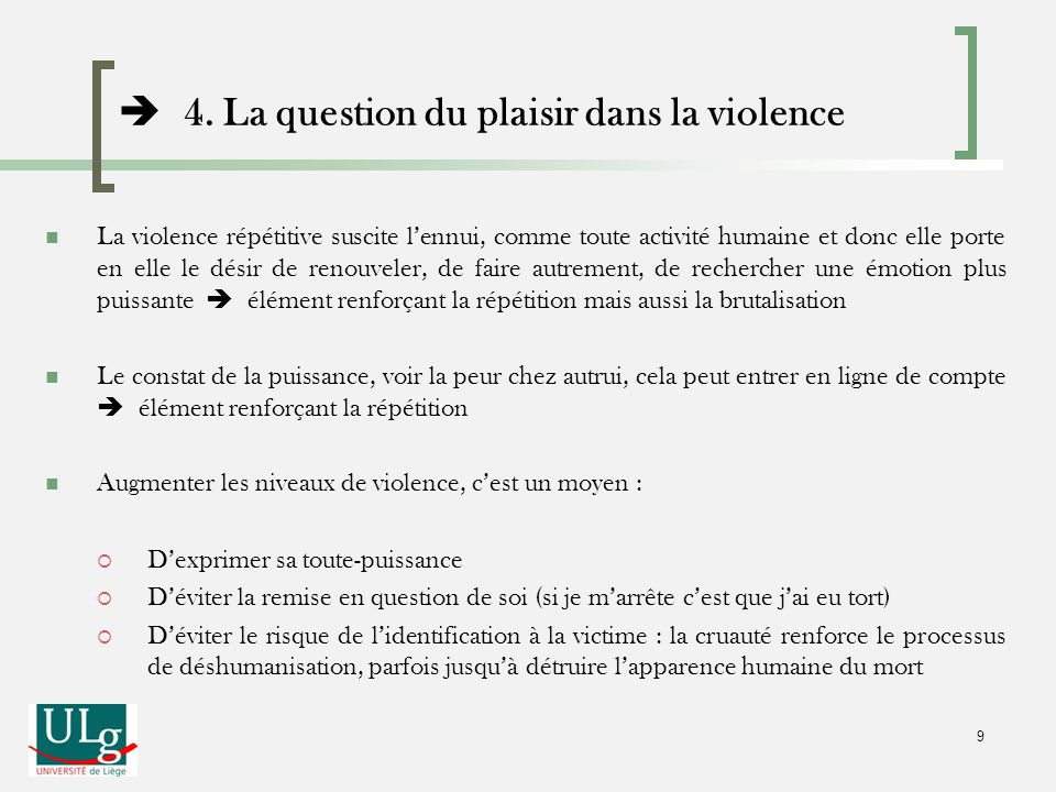  4. La question du plaisir dans la violence