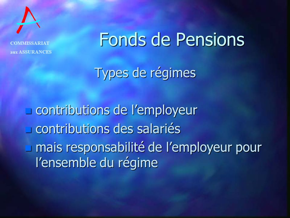 Fonds de Pensions Types de régimes contributions de l'employeur