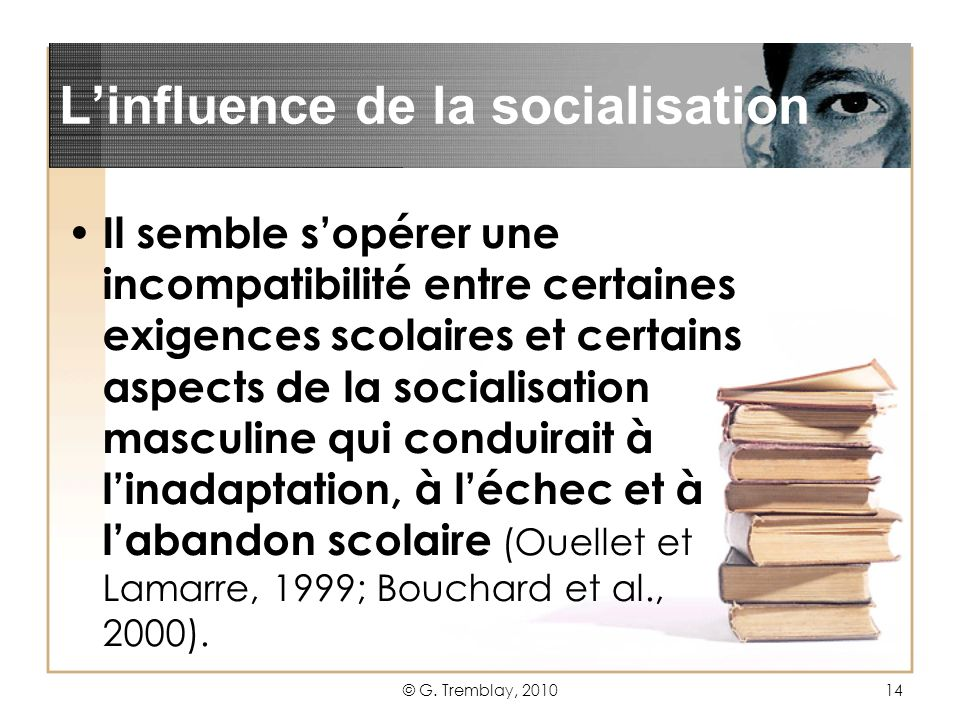 L'influence de la socialisation