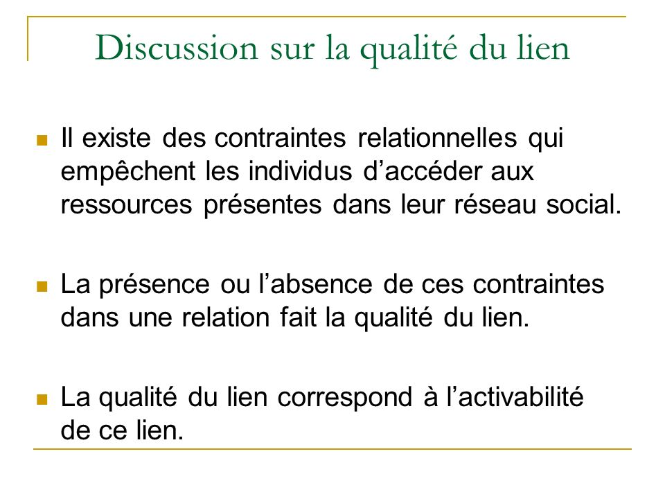 Discussion sur la qualité du lien