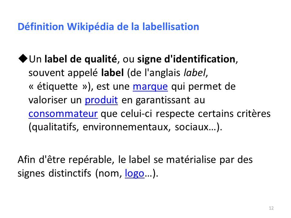 Définition Wikipédia de la labellisation