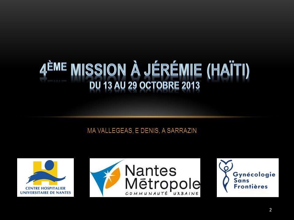 4ème MISSION à Jérémie (HAÏTI) du 13 au 29 octobre 2013