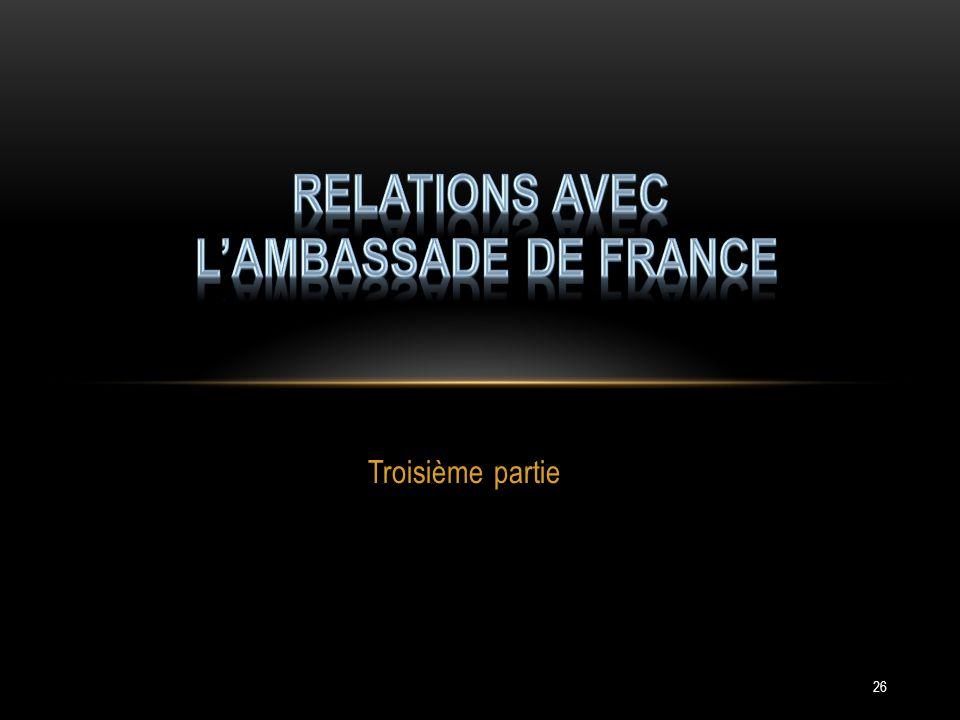 Relations avec l'ambassade de France