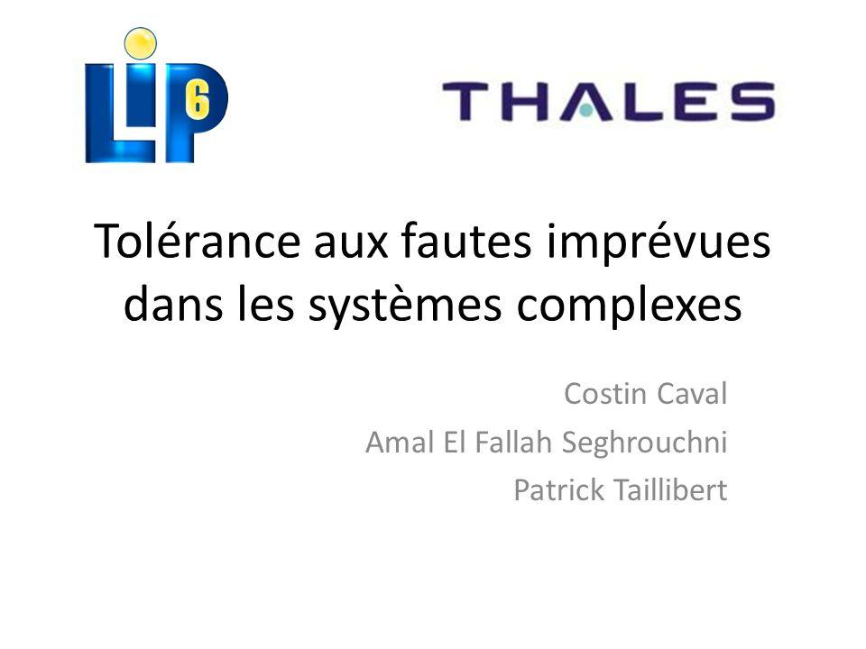 Tolérance aux fautes imprévues dans les systèmes complexes
