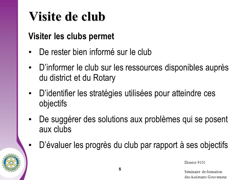 Visite de club Visiter les clubs permet
