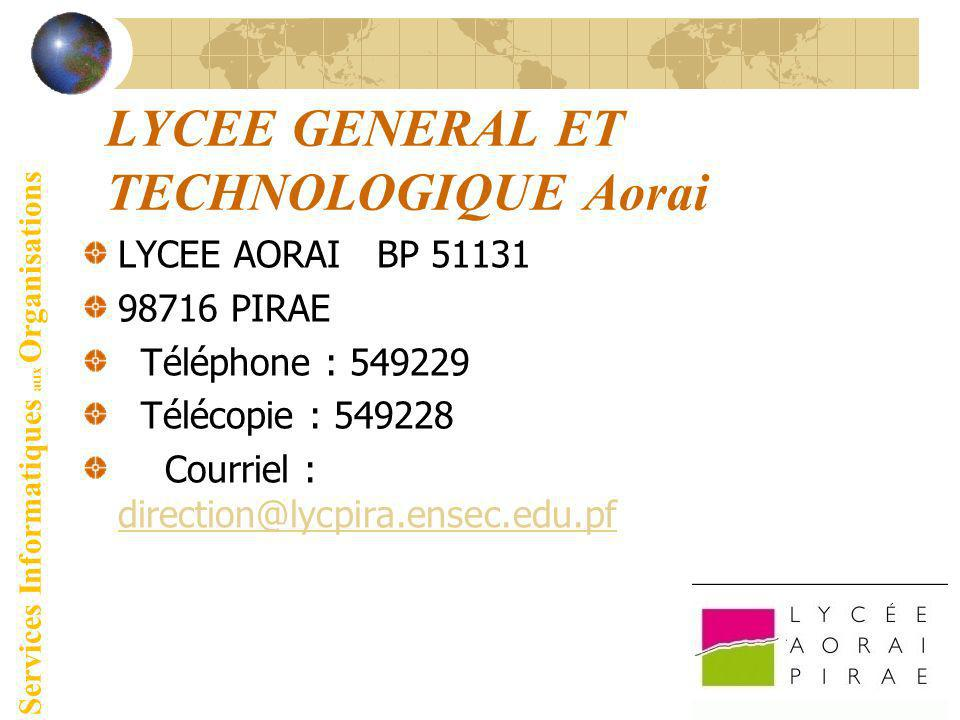 LYCEE GENERAL ET TECHNOLOGIQUE Aorai