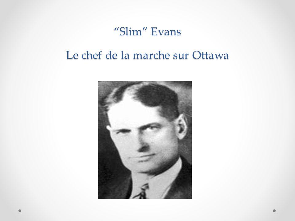 Slim Evans Le chef de la marche sur Ottawa