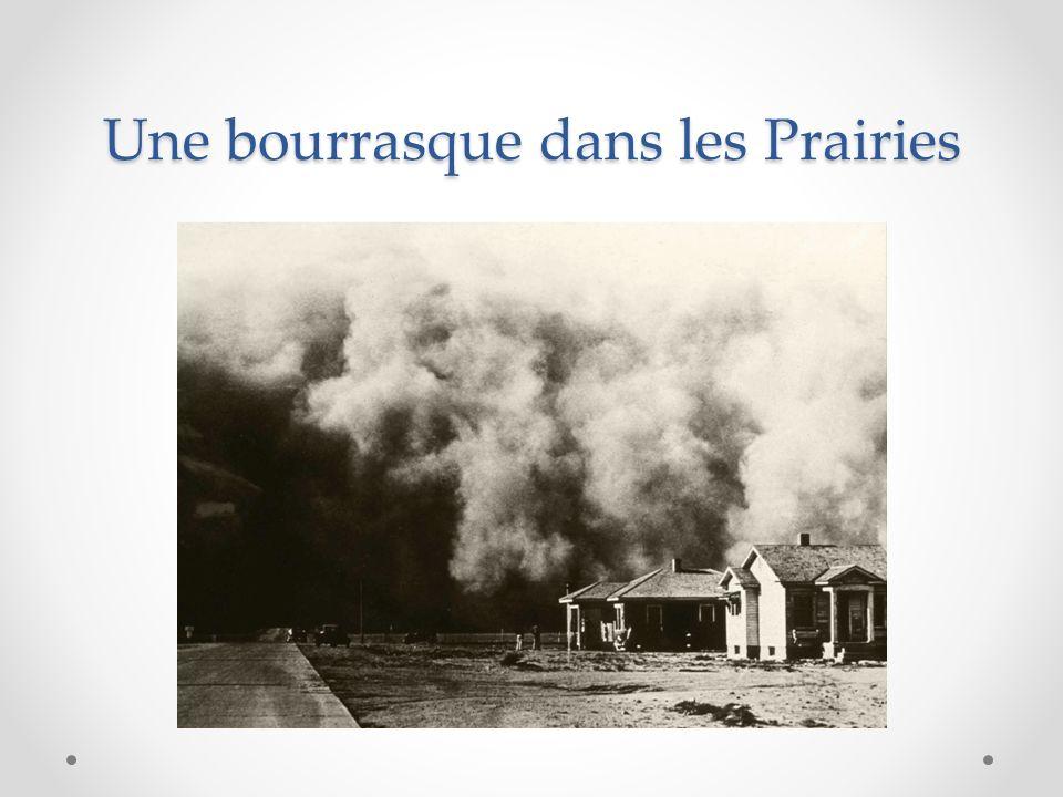 Une bourrasque dans les Prairies