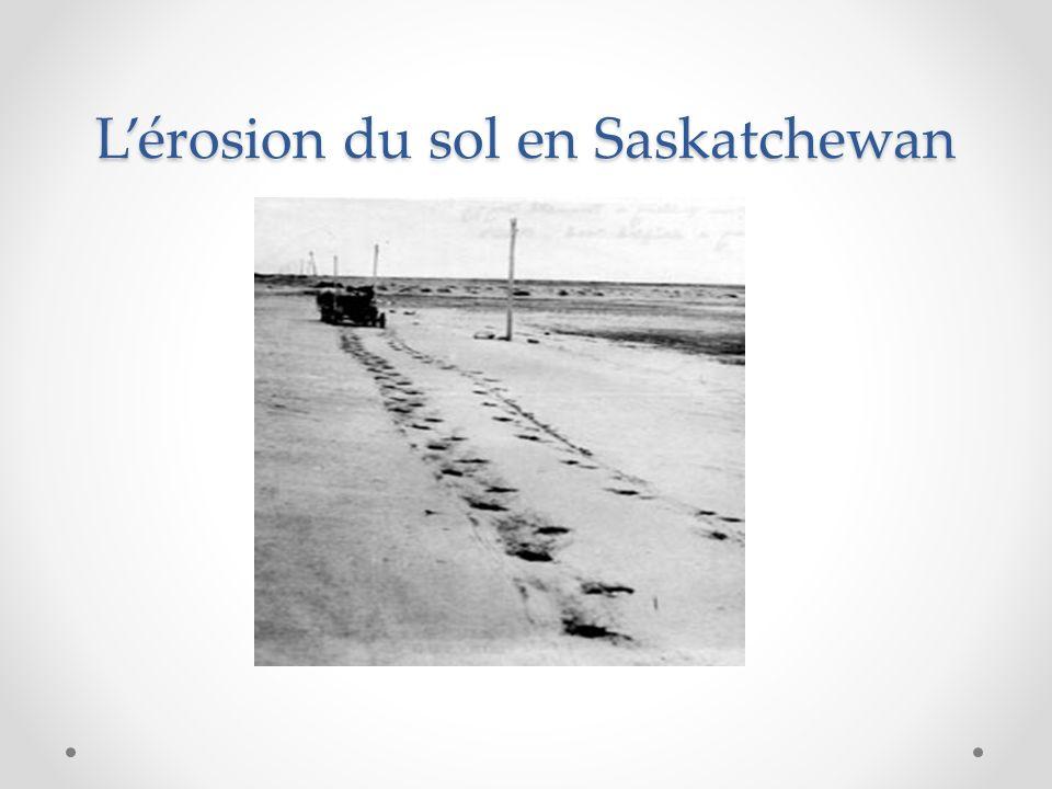 L'érosion du sol en Saskatchewan