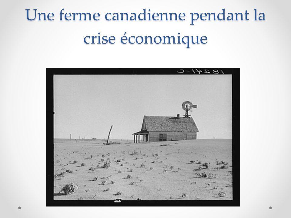 Une ferme canadienne pendant la crise économique