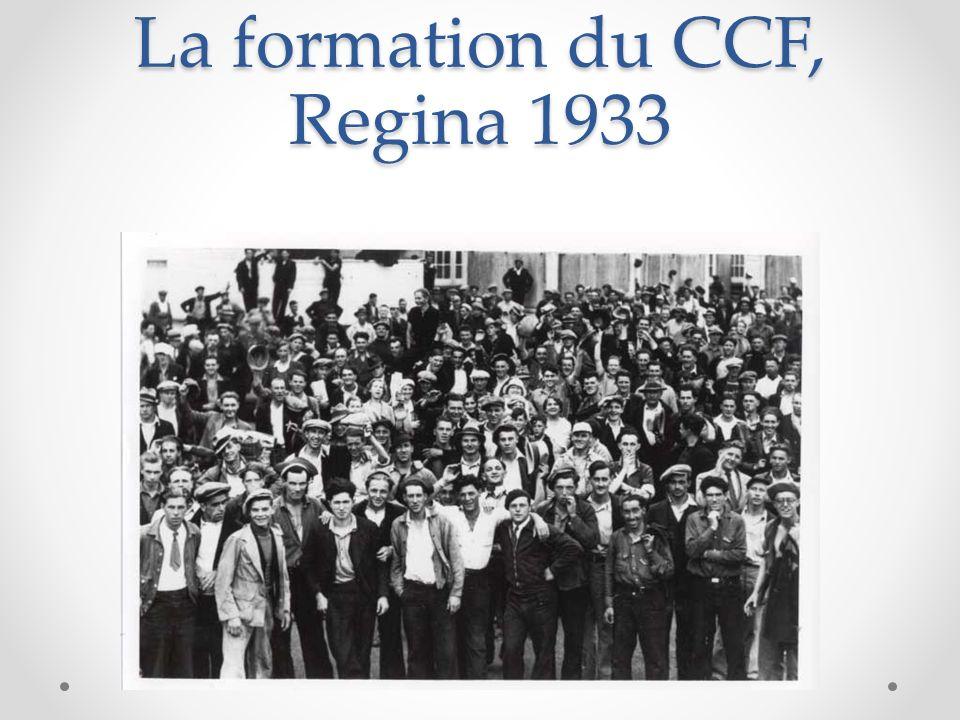 La formation du CCF, Regina 1933