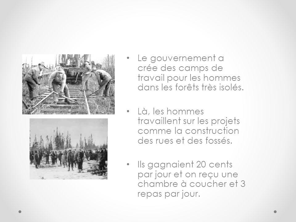 Le gouvernement a crée des camps de travail pour les hommes dans les forêts très isolés.