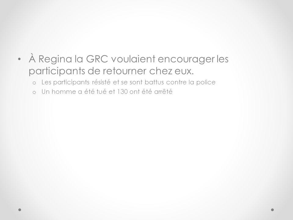 À Regina la GRC voulaient encourager les participants de retourner chez eux.