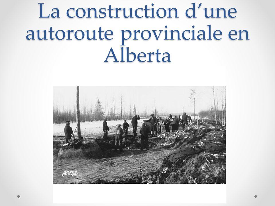 La construction d'une autoroute provinciale en Alberta