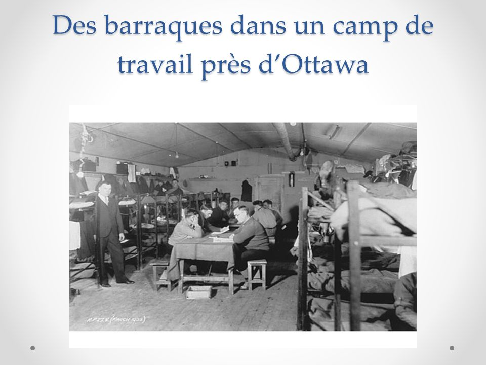 Des barraques dans un camp de travail près d'Ottawa