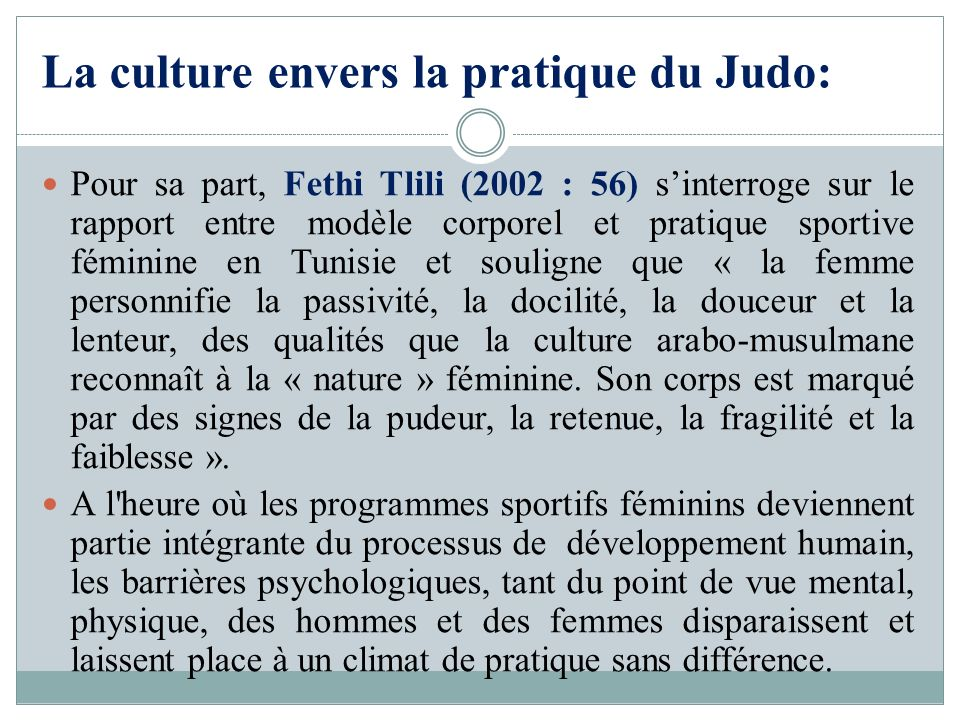 La culture envers la pratique du Judo: