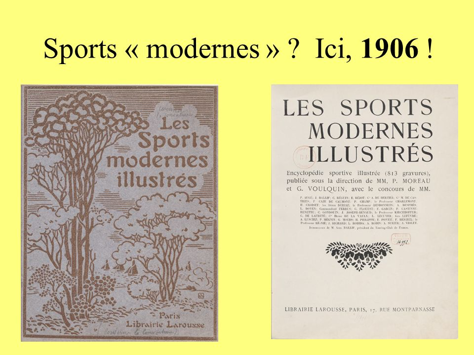 Sports « modernes » Ici, 1906 !