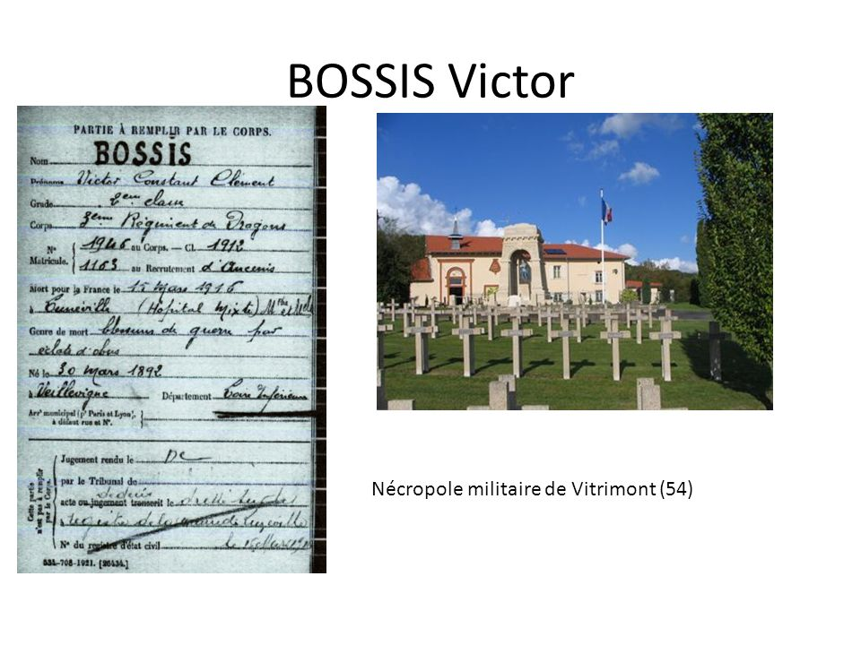 BOSSIS Victor Nécropole militaire de Vitrimont (54)