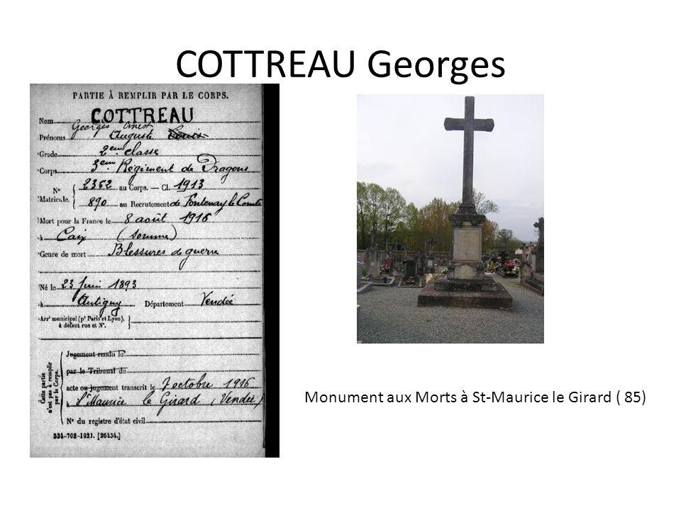 COTTREAU Georges Monument aux Morts à St-Maurice le Girard ( 85)