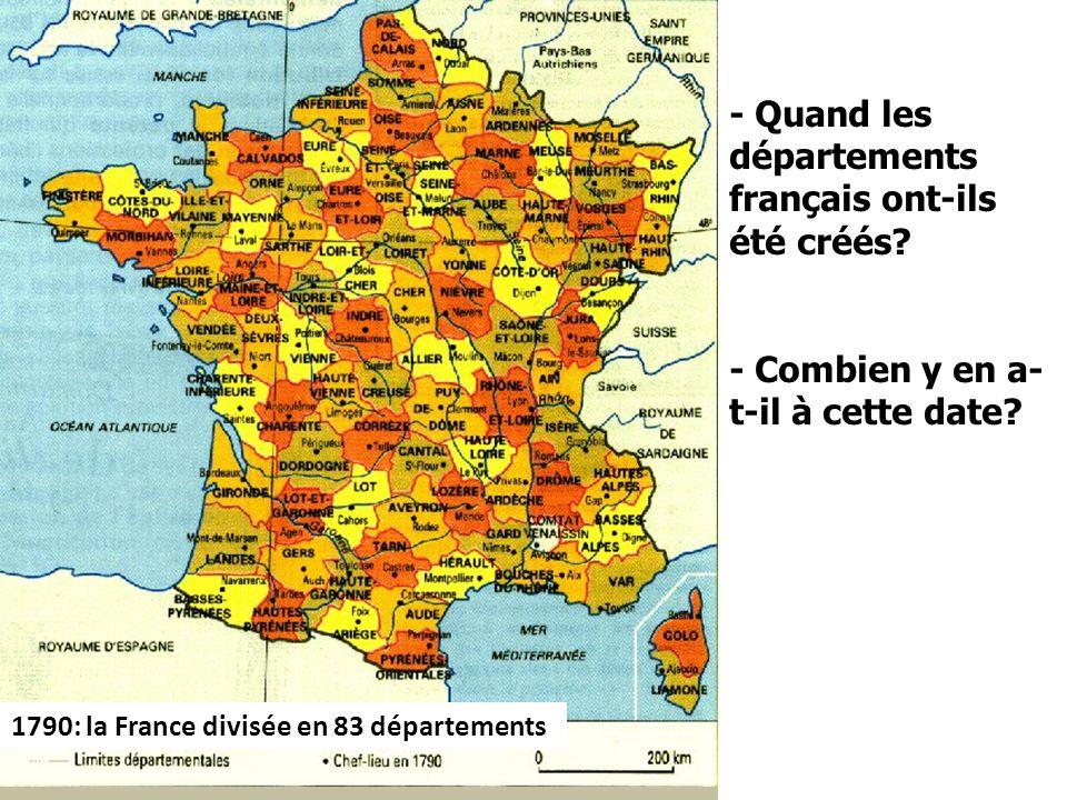 - Quand les départements français ont-ils été créés